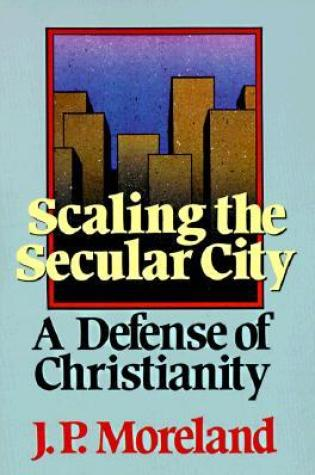 Scaling the Secular City: A Defense of Christianity   Book Pdf ePub
