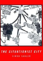 The Situationist City Pdf Book