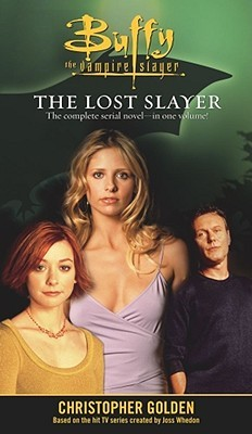 Buffy the Vampire Slayer: The Lost Slayer Omnibus (The Lost Slayer, #1-4)