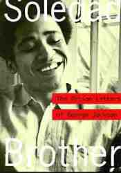 Soledad Brother: The Prison Letters of George Jackson Pdf Book