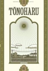 Tonoharu: Part One