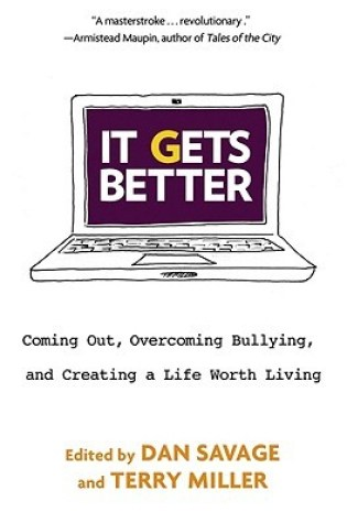 It Gets Better: Coming Out, Overcoming Bullying, and Creating a Life Worth Living Book Pdf ePub