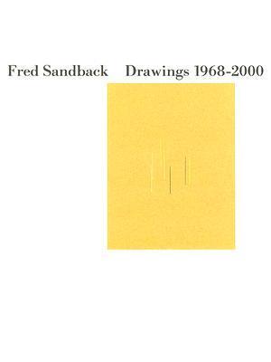 Fred Sandback: Drawings 1968 2000