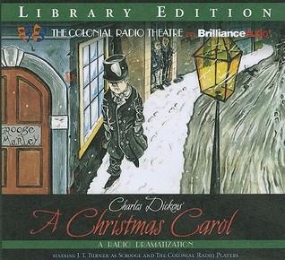 Charles Dickens' A Christmas Carol: A Radio Dramatization