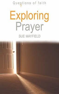 Exploring Prayer