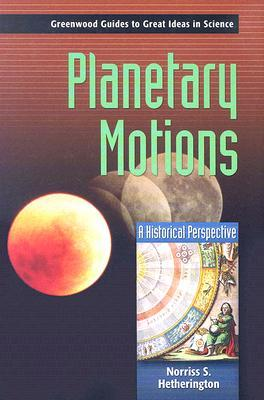 Planetary Motions: A Historical Perspective