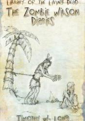 The Zombie Wilson Diaries Pdf Book