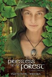 Priestess of the Forest (Druid #1)