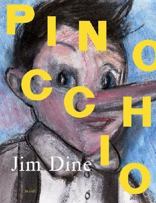 Jim Dine: Pinocchio