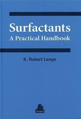 Surfactants: A Practical Handbook