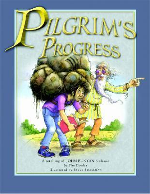 Pilgrim's Progress for Kids: A Retelling of John Bunyan's Classic