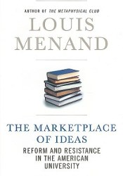 The Marketplace of Ideas: Reform and Resistance in the American University Pdf Book