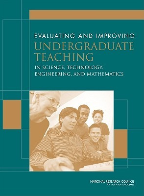 Evaluating and Improving Undergraduate Teaching in Science, Technology, Engineering, and Mathematics