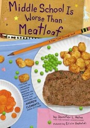 Middle School Is Worse Than Meatloaf: A Year Told Through Stuff Pdf Book