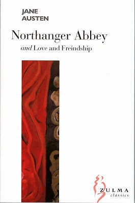 Northanger Abbey / Love and Freindship