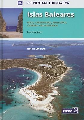 Islas Baleares: Ibiza, Formentera, Mallorca, Cabrera and Menorca