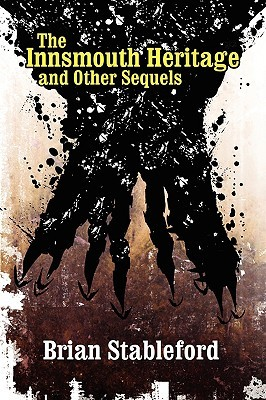 The Innsmouth Heritage and Other Sequels