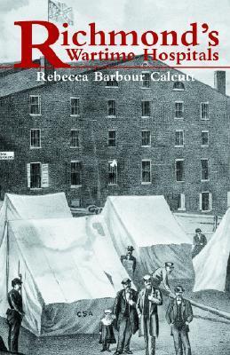 Richmond's Wartime Hospitals