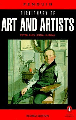 The Penguin Dictionary of Art and Artists