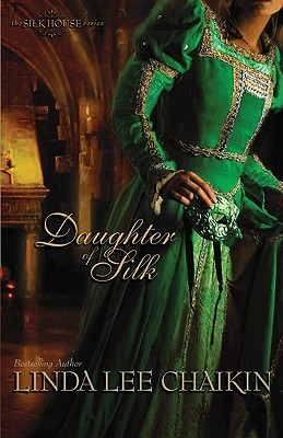 Daughter of Silk (The Silk House, #1)