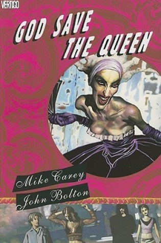 God Save the Queen PDF Book by Mike Carey, John Bolton PDF ePub