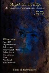 Magic on the Edge: An Anthology of Experimental Occultism