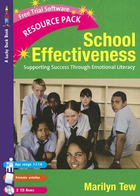 School Effectiveness: Supporting Student Success Through Emotional Literacy [With 2 CDROMs]