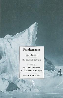 Frankenstein: The Original 1818 Text