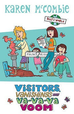Visitors, Vanishings and Va Va Va Voom (Ally's World, #12)