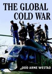 The Global Cold War Pdf Book