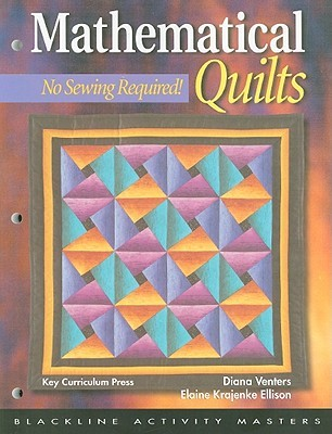 Mathematical Quilts: No Sewing Required!