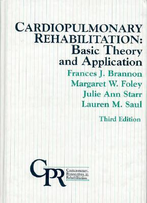 Cardiopulmonary Rehabilitation: Basic Theory and Application