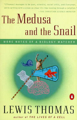 The Medusa and the Snail: More Notes of a Biology Watcher