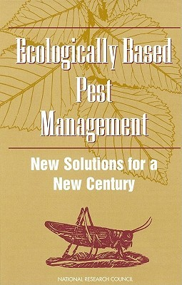 Ecologically Based Pest Management: New Solutions for a New Century