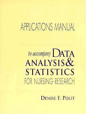 Data Analysis and Statistics Nursing Research Applications Manual