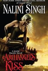 Archangel's Kiss (Guild Hunter, #2)