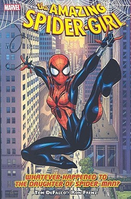 Amazing Spider-Girl, Volume 1: Whatever Happened to the Daughter of Spider-Man