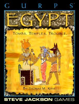 GURPS Egypt: Tombs. Temples. Trouble.