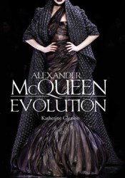Alexander McQueen: Evolution Pdf Book