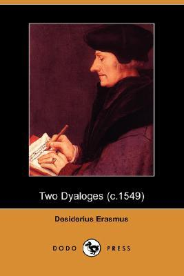 Two Dyaloges (C.1549)
