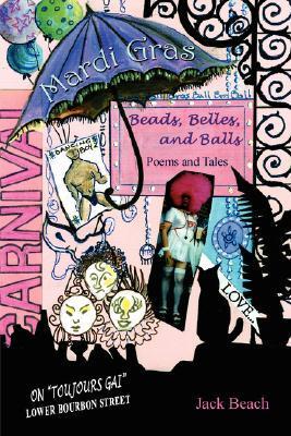 Mardi Gras: Beads, Belles, and Balls