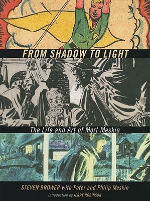 From Shadow to Light: The Life and Art of Mort Meskin
