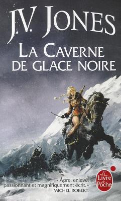 La Caverne de Glace Noire (L'Épée des ombres, #1)