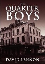 The Quarter Boys (Michel Doucette & Sassy Jones Mystery #1) Pdf Book