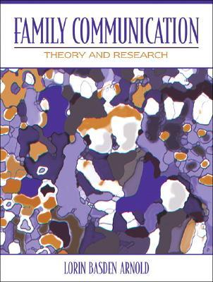 Family Communication: Theory and Research