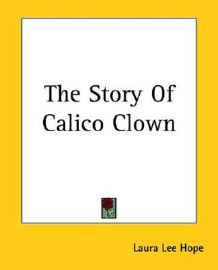 The Story of Calico Clown