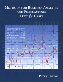 Methods for Business Analysis and Forecasting: Text and Cases [With Disk]