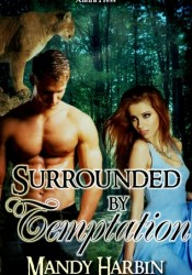 Surrounded by Temptation (Woods Family, #3) Pdf Book