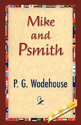 Mike and Psmith (Psmith, #1)