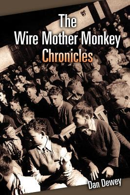 The Wire Mother Monkey Chronicles
